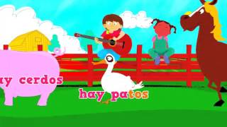 La Granja  y sus animales. Farm animals in Spanish. Song to learn farm animals in Spanish for kids
