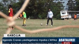 SPORTS: Uganda Cranes yeetegekera mpaka z'Afrika