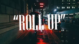 """Roll Up"" - Dancehall x Afrobeat x Wizkid Type Beat"