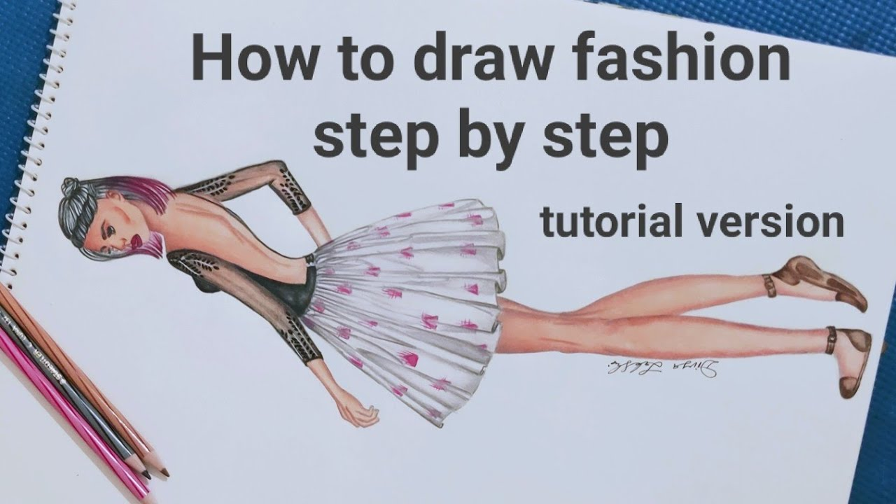 learn to draw fashion with pencil and water colour step by step