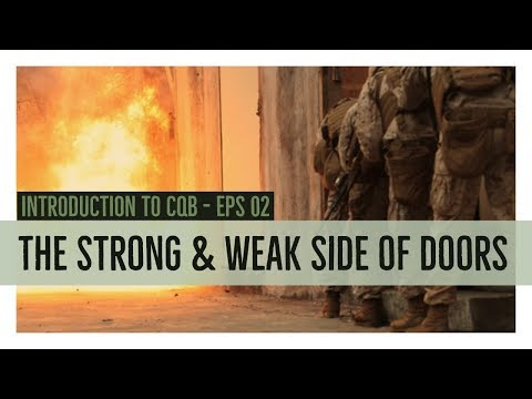 Introduction to CQB  - The Strong & Weak side of doors