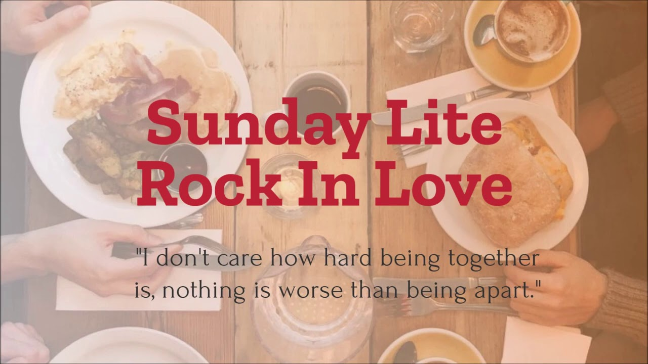 Sunday Lite Rock In Love