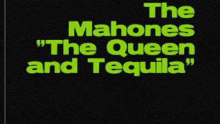 The Mahones - Queen and Tequila
