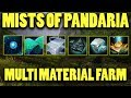 Mists of Pandaria Multi Material Farm