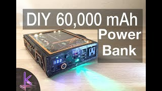 Ultimate DIY 60,000mAh Power Bank (222Wh)