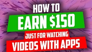 $150 just for watching videos with apps ...
