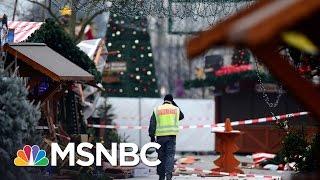 Berlin Christmas Market Attack 'Textbook' ISIS   Morning Joe   MSNBC
