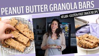 PEANUT BUTTER GRANOLA BARS  A Healthy, Gluten-Free + Vegan Snack Recipe
