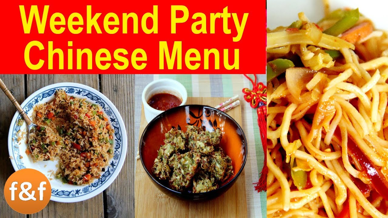 Chinese Dinner Party Ideas Part - 26: Indo Chinese Party Snacks Recipes | Weekend Party Ideas | Chow Mein,  Schezwan Rice, Machurian Pakoda