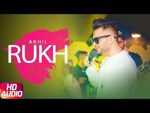 Rukh ( Full Audio Song ) | Akhil | BOB | Sukh Sanghera | Latest Punjabi Song 2017 | Speed Records