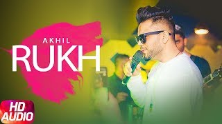 Rukh ( Full Audio Song ) | Akhil | BOB | Sukh Sanghera | Latest Punjabi Song 2017 | Speed Records