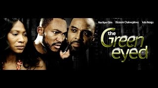 The Green Eyed [Official Trailer] Latest 2015 Nigerian Nollywood Drama Movie