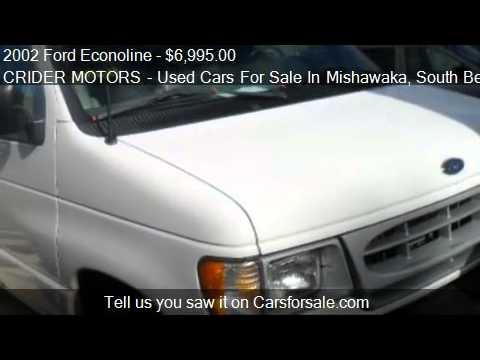 2002 ford econoline e150 for sale in mishawaka in 46545 for Crider motors mishawaka in