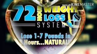 72 Hour Weight Loss System.