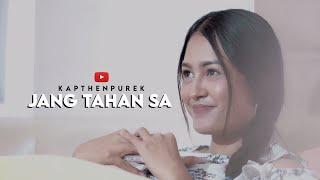 KapthenpureK_Jang Tahan Sa (Official Music Video)