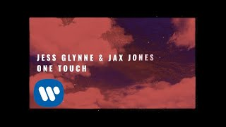 Jess Glynne & Jax Jones - One Touch ( Lyric)