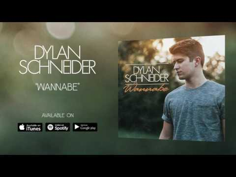 Dylan Schneider - Wannabe (Official Audio)