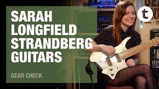 #TGU18   Everything about Strandberg guitars ft. Sarah Longfield  Thomann
