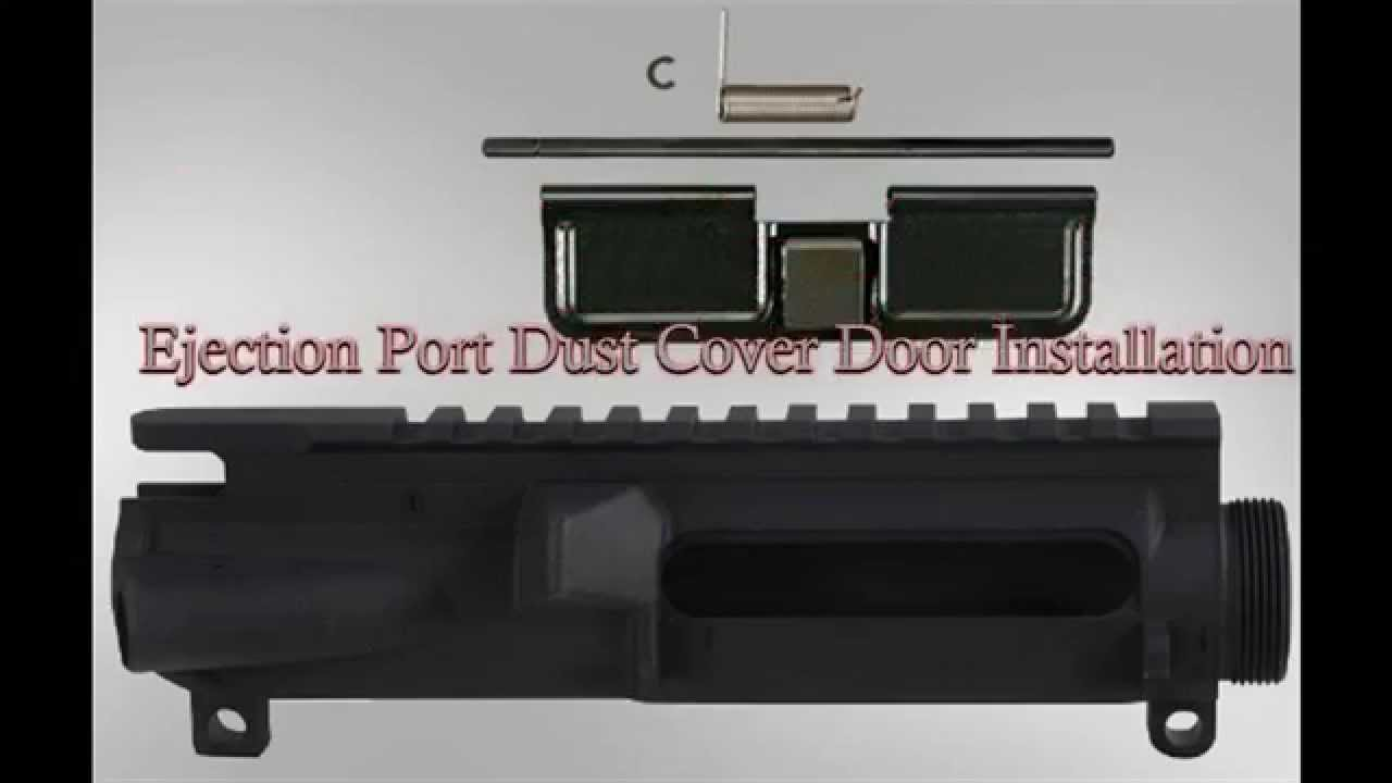 Ejection Port Doors : Ar ejection port dust cover door installation youtube