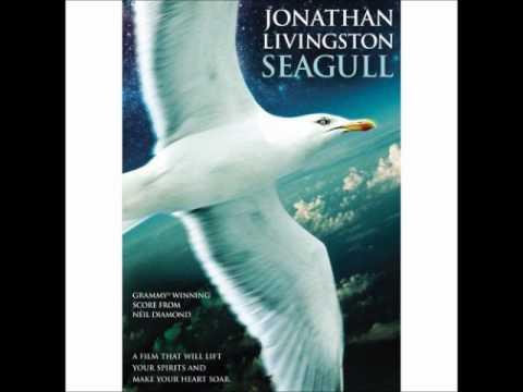 Neil Diamond Jonathan Livingston Seagull Be Youtube