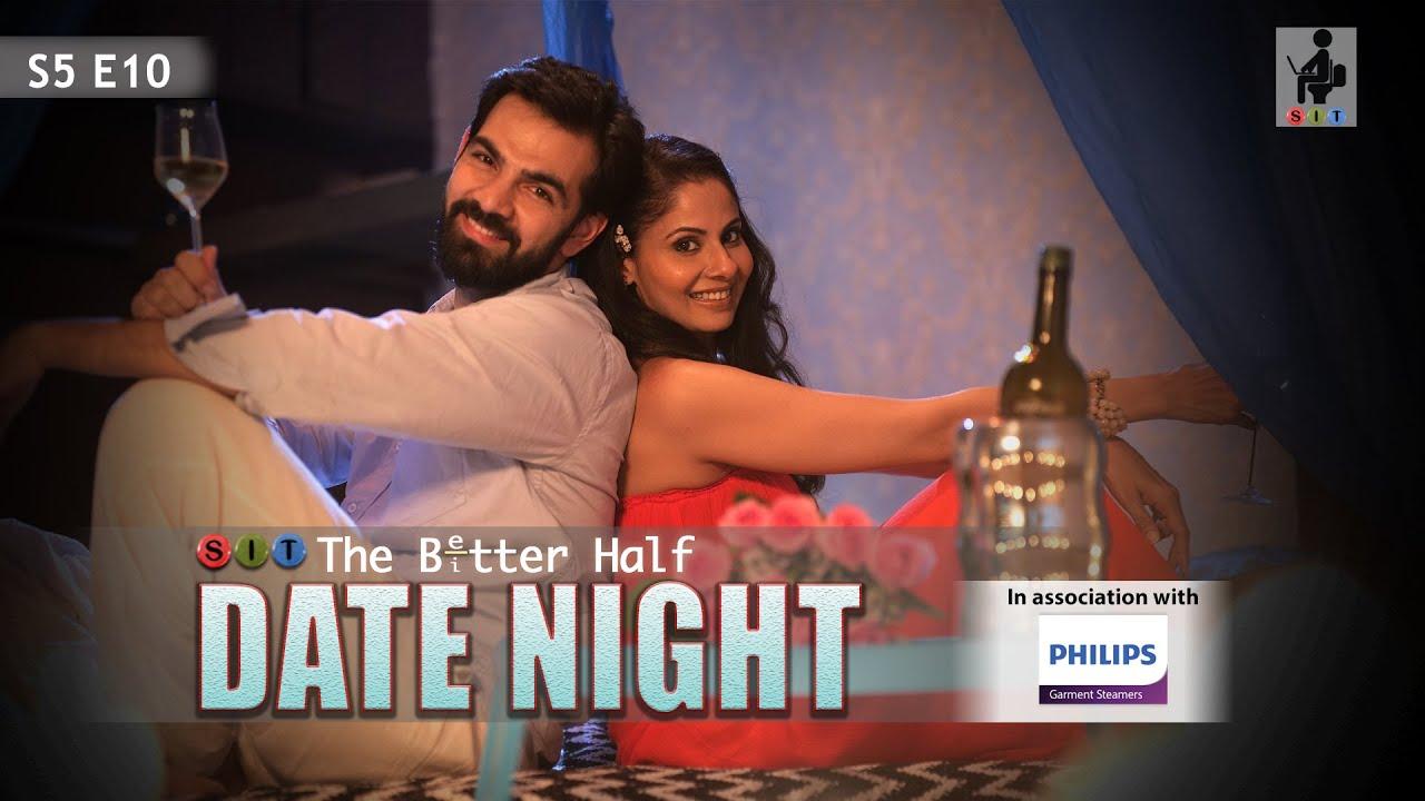 Download SIT | DATE NIGHT | The Better Half | S5E10 | Chhavi Mittal | Karan V Grover