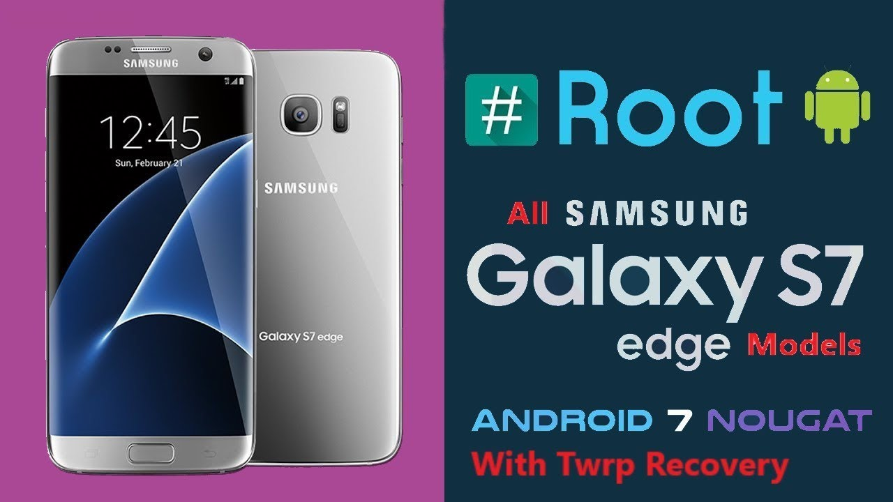 Root s7 edge and install Twrp recovery