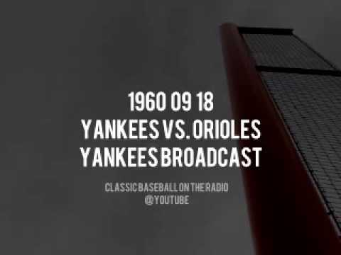 1960 09 18 Baltimore Orioles vs New York Yankees NY Network Complete Radio Broadcast