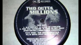 Two Outta Millions - Time To Get Away (Previously Unreleased Version)