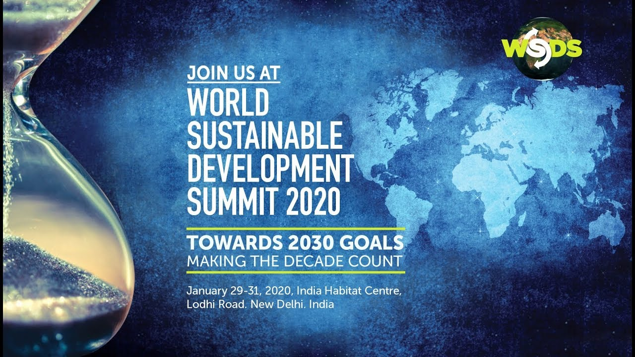 World Sustainable Development Summit (WSDS) 2020 - New Delhi
