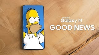 Samsung Galaxy M - GOOD NEWS