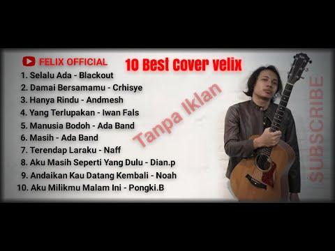 felix-cover-full-album-(top-10-cover-musik-felix-official)