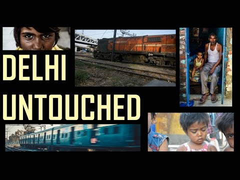 Delhi Untouched Documentary