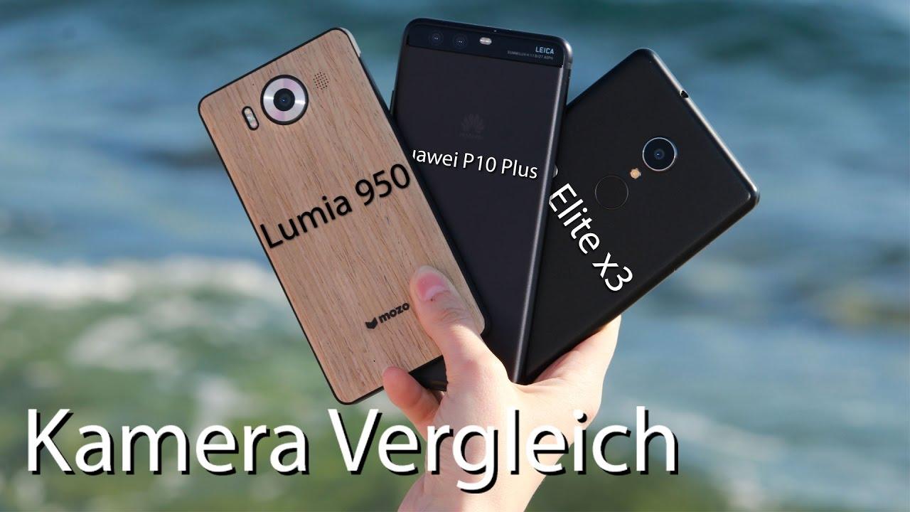 Kamera Test Huawei P10 Plus Lumia 950 Hp Elite X3 Deutsch 4k