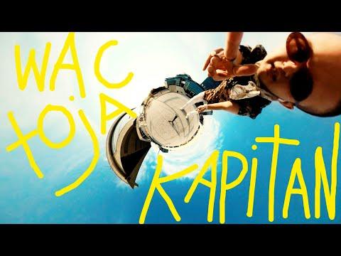 Wac Toja - Kapitan (Official Music Video)