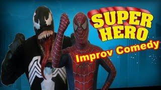Spiderman Vs Venom - Superhero Improv Comedy