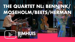BIMHUIS TV | The Quartet nl: Bennink/Moseholm/Beets/Herman | Early Show