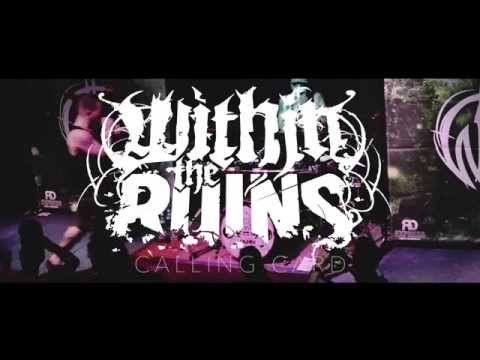 """WITHIN THE RUINS 