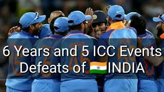 Disappointment Of INDIA In Last 5 ICC Events