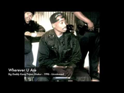 Big Daddy Kane - Wherever U Are (ft. 2Pac) (OG)