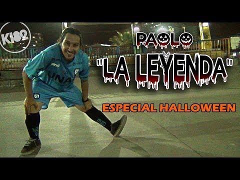 """Paolo """"La Leyenda"""" - Especial Halloween"""