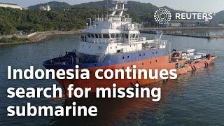 Indonesia Continues Search For Missing Submarine