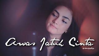 Download lagu AWAS JATUH CINTA - ARMADA | Metha Zulia (cover)