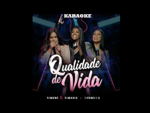 Simone & Simaria - Qualidade De Vida ft Ludmilla KARAOKÊ