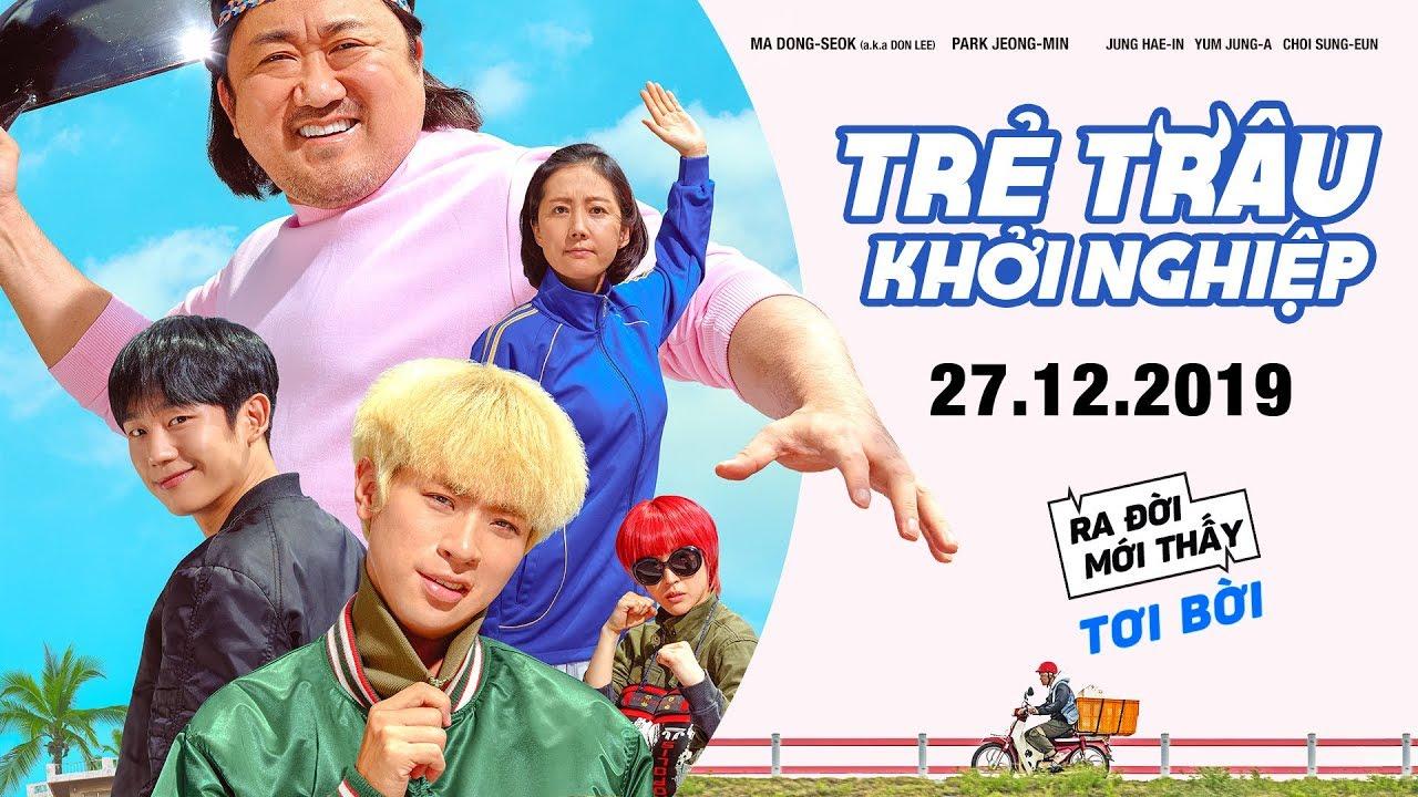 TRẺ TRÂU KHỞI NGHIỆP – START UP   Trailer   Khởi chiếu ngày 27.12.2019
