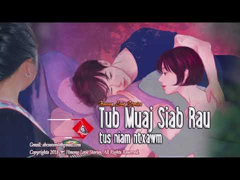 Hmong Love Stories | Tub Deev Niam Ntxawm thumbnail