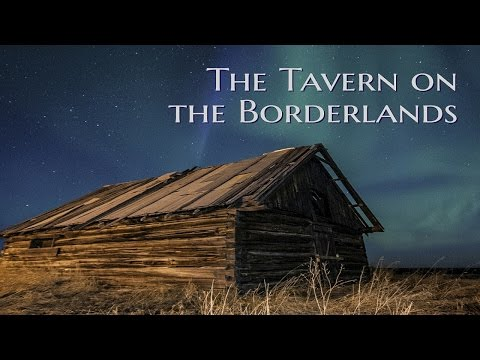 ''The Tavern on the Borderlands'' by Catcid | The Doc's Campfire Tales