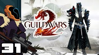 Let's Play Guild Wars 2 - PC Gameplay Part 31 - Manpower