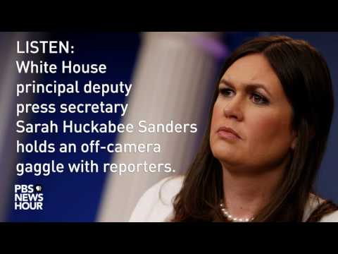 LISTEN: Sarah Huckabee Sanders holds off-camera White House news briefing