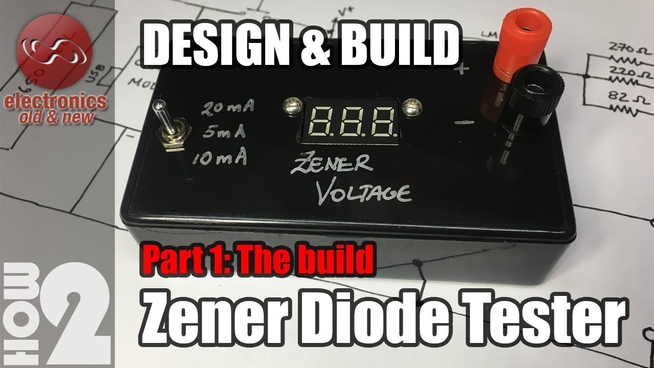 Zener Diode Tester Part 1 The Build Youtube Voltage