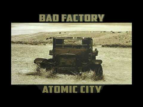 "BAD FACTORY - ""Atomic City""  full album"